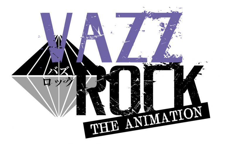 VAZZROCK THE ANIMATION,2022アニメ,アニメ化決定